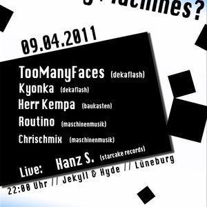 Hanz S. - live @ TooManyMachines 2011-04-09