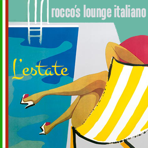 Rocco's Lounge Italiano: L'estate