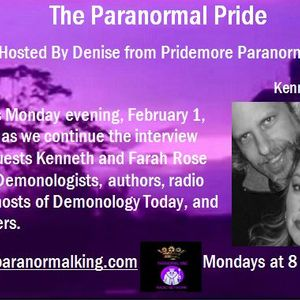 The Paranormal Pride-Kenneth & Farah Rose Deel-Part 2 - 2-1-16