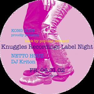 KNUGGLES RECORDINGS @ KONG (Munich) 06.01.12  on the decks <DJ Kriton / Ralf Zimmermann>  part 1
