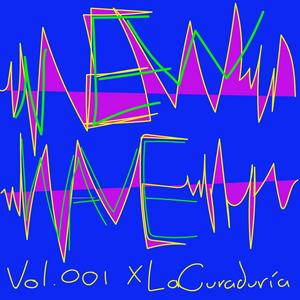 New Wave v^v^v^v^vol. 001