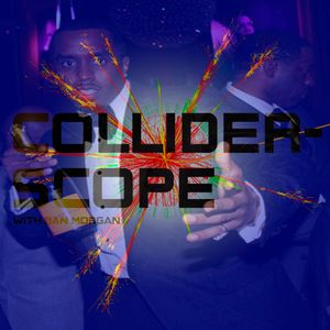 Colliderscope March 2011 – 1st Birthday Bash