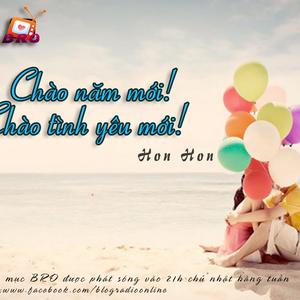 Blog radio online- Chào năm mới! Chào tình yêu mới!