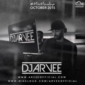 #MixMondays October 2015 @DJARVEE