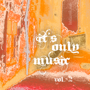 It's Only Music vol. 2