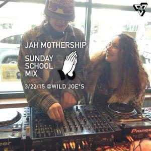 Jah Mothership Sunday School Set @ Wild Joe*s 3/22/15