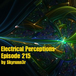 Electrical Perceptions Ep.215