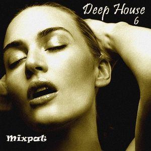 Deep House 6