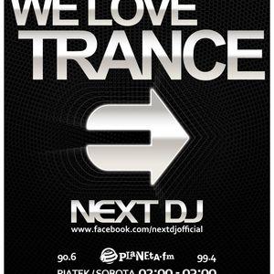 Next DJ - We Love Trance 224 @ Planeta FM (15-09-12)
