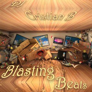 DJ Cristian B - Blasting Beats
