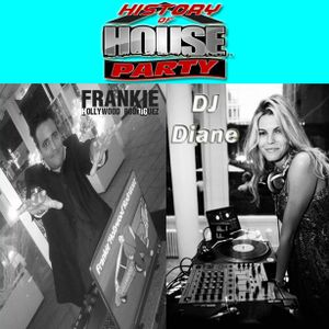History Of House Party Saturday 1-11-14 Hour 1 Mixes By FHR (USA) & DJ Diane (Paris France)