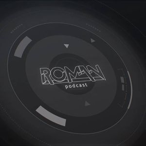 Roman Podcast (Trance) Episode #1