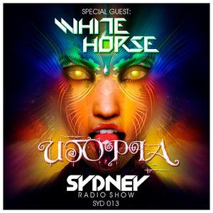 WHITE HORSE pres. SYDNEY Radio_show #013