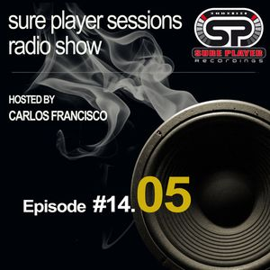 Sure Player sessions Radio Show 2014 Episode #05