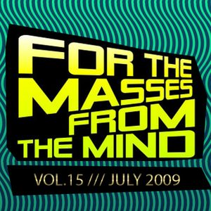Gonzalo Shaggy Garcia - For the masses, from the mind - Vol.15 (Jul2009)