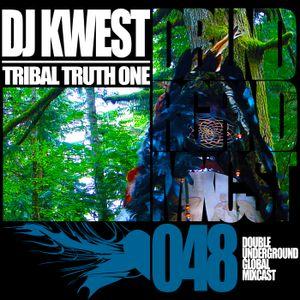 Doubleunderground Global Mixcast #048 Tribal Truth Summer 2013
