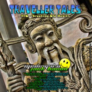 Jack Bacon - Traveller Tales #010: Breaking Old Habits