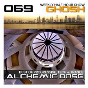 Alchemic Dose Episode 069