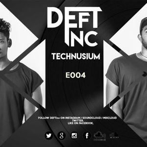 TECHNUSIUM by DEFTinc E004