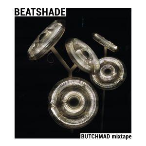 BUTCH MAD mixtape: BeatShade.