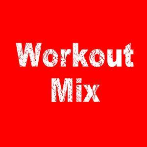 Workout Mix #2
