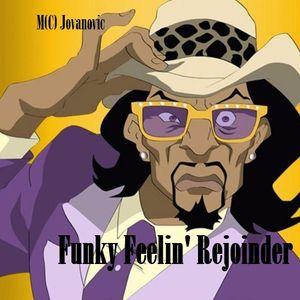 Funky Feelin' Rejoinder