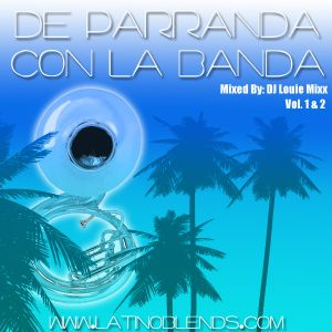 De Parranda Con La Banda Vol. 2 (Latino Blends)