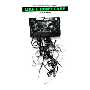 Like U Don't Care (A)
