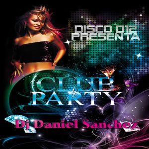 Club Party (Dj Daniel Sanchez)