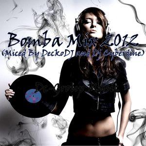 Va - Bomba Mix 2012 (Mixed By DeckoDJ And Dj Cyberdine)