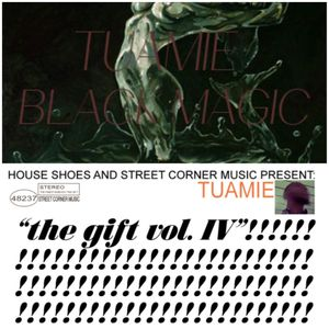 Tuamie - Black Magic/The Gift Vol. 4 Beat Sampler