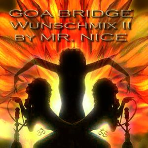 Goa bridge Wunschmix Part 2  by Mister Nice