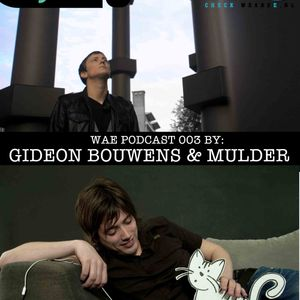 BnB Presents We Are E | Mulder & Gideon Bouwens Podcast