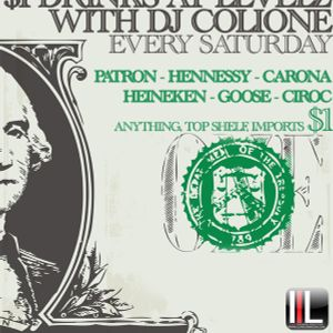 DJ Colione - Early Open @ $1 Drink Saturdays @ Levelz