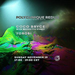 PolyClinique 19 nov 2017 Archive w/ Yorobi & Coco Bryce