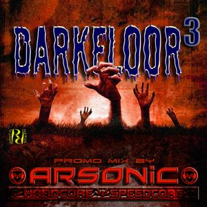 DARKFLOOR vol.3 mix by ARSONIC 25.I.2oI4