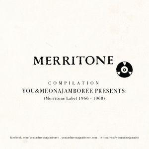 Podcast You&Me - Merritone Label (Rocksteady)