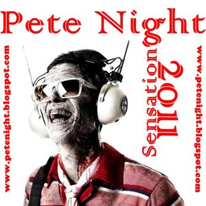 Pete Night - Sensation 2011