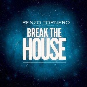 RENZO TORNERO @ Break The House II