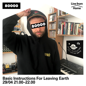 Basic Instructions For Leaving Earth Nr. 07 (Live from Home)
