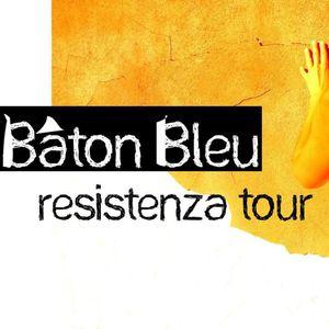Baton Bleu live @ Resistenza
