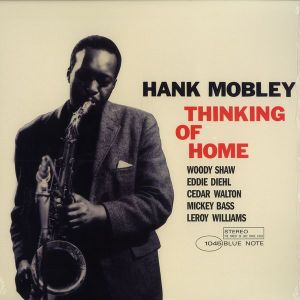 """Hank Mobley - """"Justine"""" - Thinking Of Home (Reissue)"""