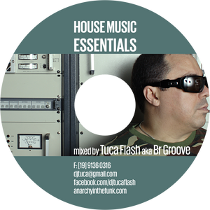 Dj Set mixed by Tuca Flash (house music essentials)