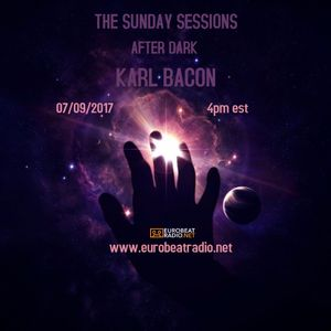 THE SUNDAY SESSIONS AFTER DARK 07-09-2017