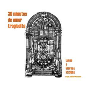 30 Minutos de Amor Troglodita - Episodio XLI (Miercoles 23 Marzo 2016)