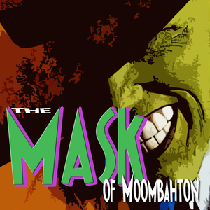 The Mask of Moombahton