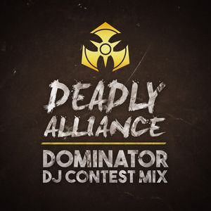 Dominator festival - Riders of Retaliation | DJ contest mix by Deadly Alliance