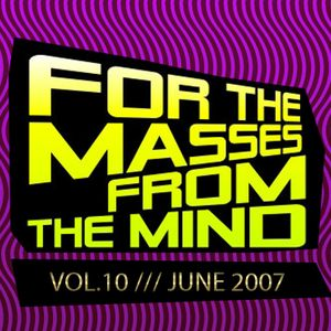 Gonzalo Shaggy Garcia - For the masses, from the mind - Vol.10 (Jun2008)