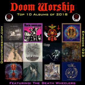 Doom Worship E023 - Top 10 Albums of 2018