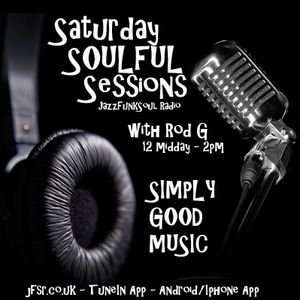 Rod G Saturday Soulful Sessions on JFSR